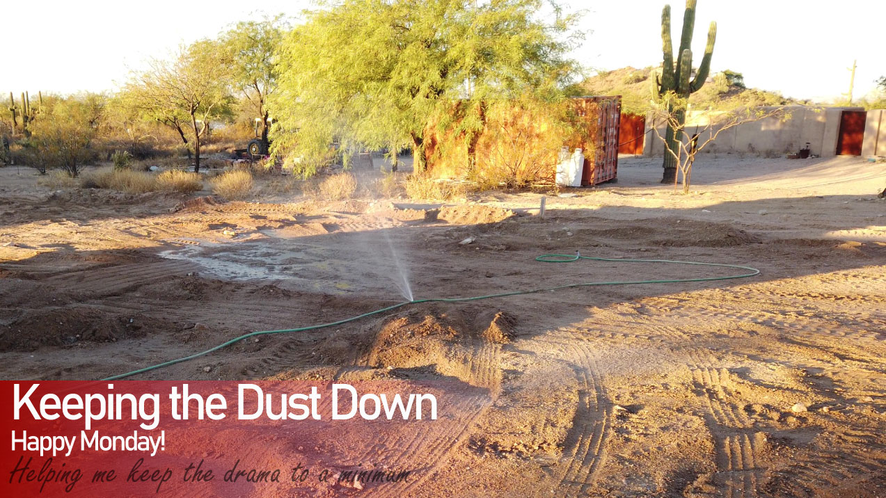 Keeping the Dust Down